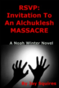 RSVP: Invitation To An Alchuklesh MASSACRE
