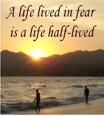 life lived in fear